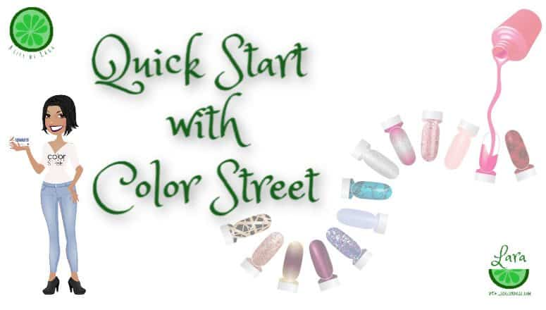 Quick Start with Color Street: What to do after you join Color Street