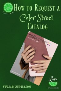 request a Color Street catalog