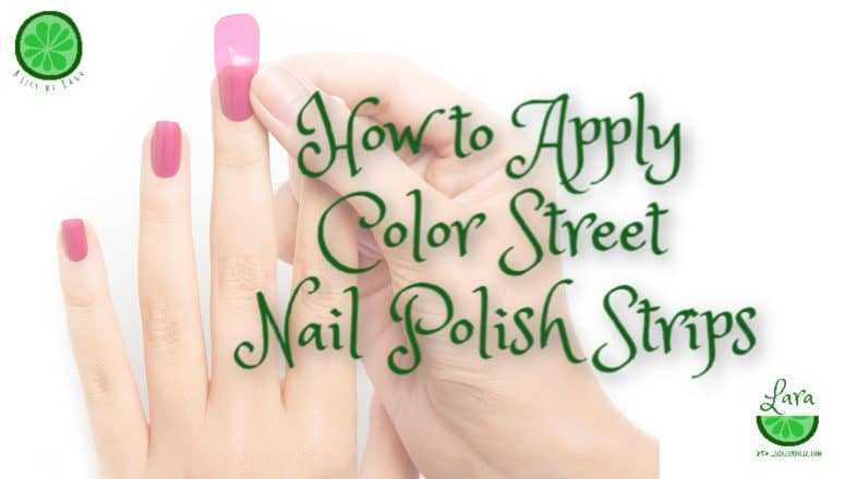 How to Apply Color Street Nail Polish Strips