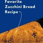 Dairy Free Quick Bread: Favorite Zucchini Bread