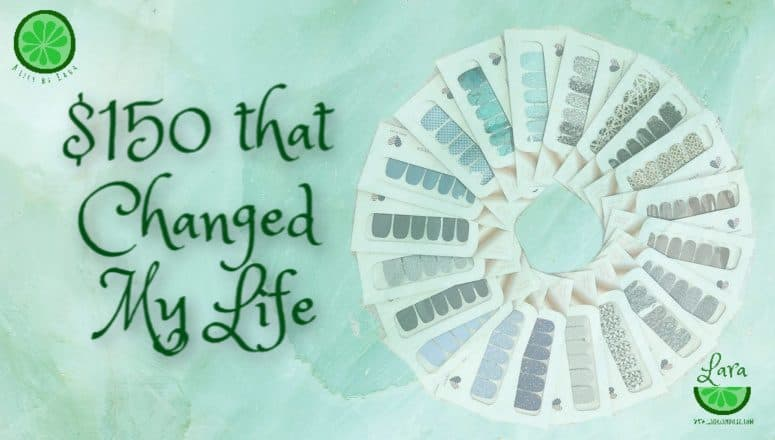 $150 Changed My Life:  More than a Color Street Discount