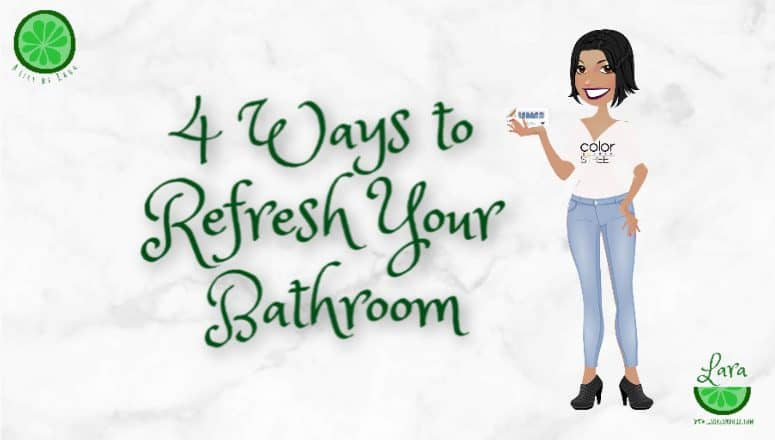4 Ways to Refresh Your Bathroom:  Rethink, Reject, Resize, Refresh