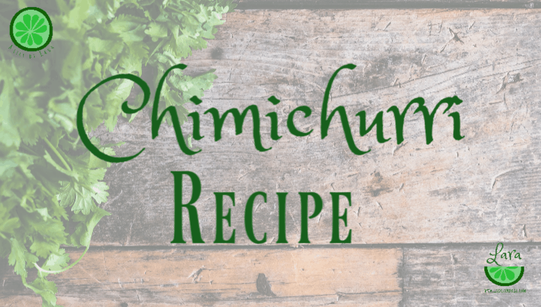 Quick and Easy Chimichurri Recipe:  Make-Ahead Meals