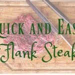 quick and easy flank steak recipe