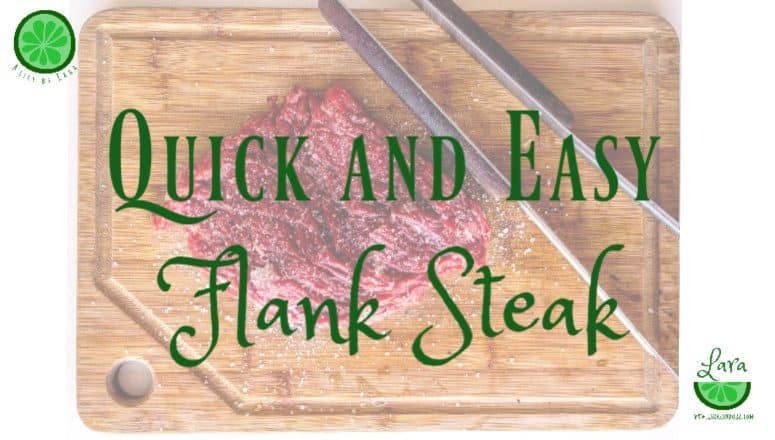 Quick and Easy Flank Steak:  Make-Ahead Meals