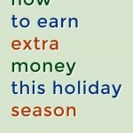 earn extra holiday money