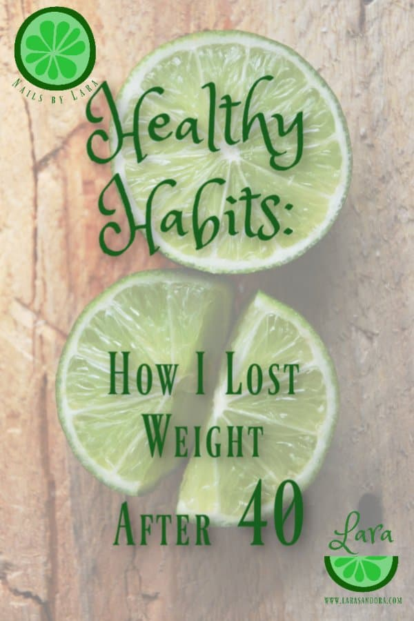 healthy habits 2: how I lost weight after 40