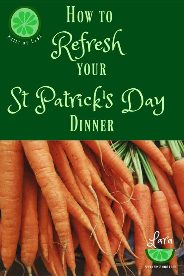 How to Refresh Your St Patrick's Day Dinner