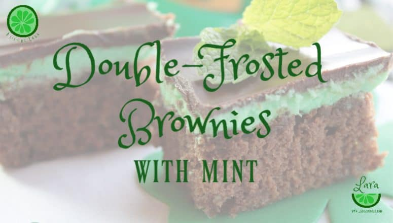 Refresh Yourself with Double-Frosted Brownies – with Mint