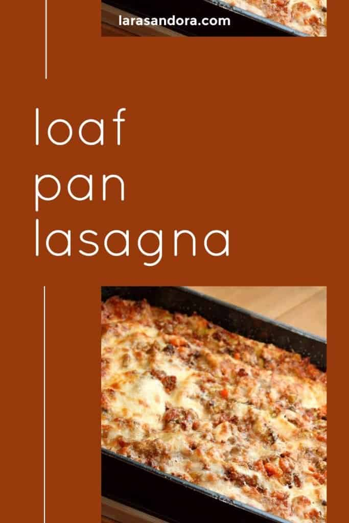 loaf pan lasagna