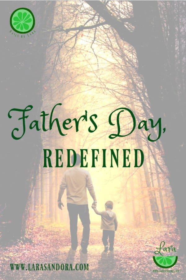 Father's Day, Redefined