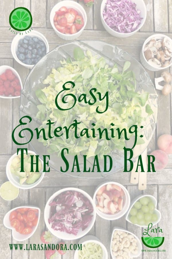Easy Entertaining: The Salad Bar