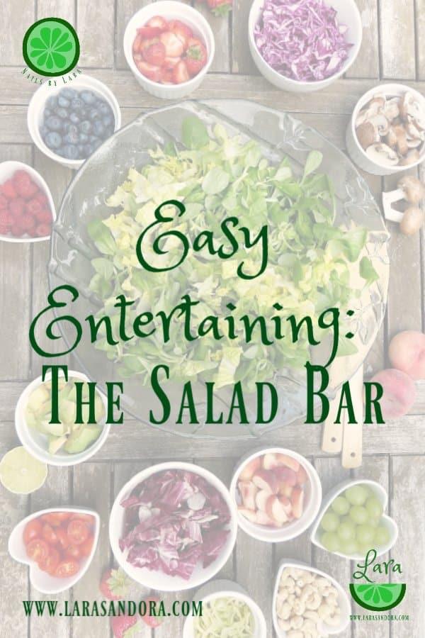 Easy Entertaining: The Salad Bar