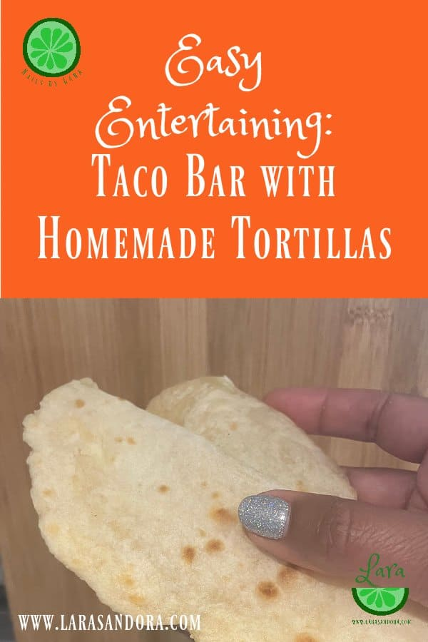 Taco Bar: Easy Entertaining