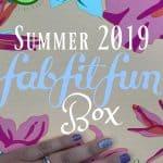 Summer 2019 FabFitFun Box