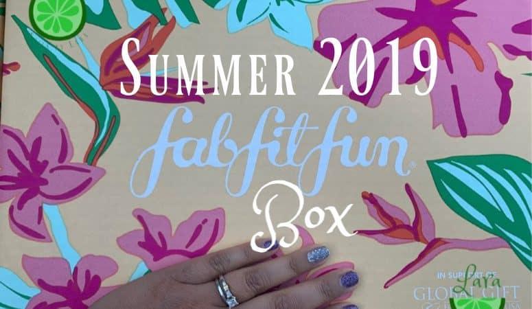 Summer 2019 FabFitFun Box:  Packed with Goodies