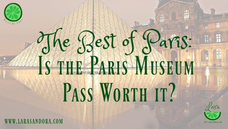 Is the Paris Museum Pass Worth it? 4-Day Pass Review