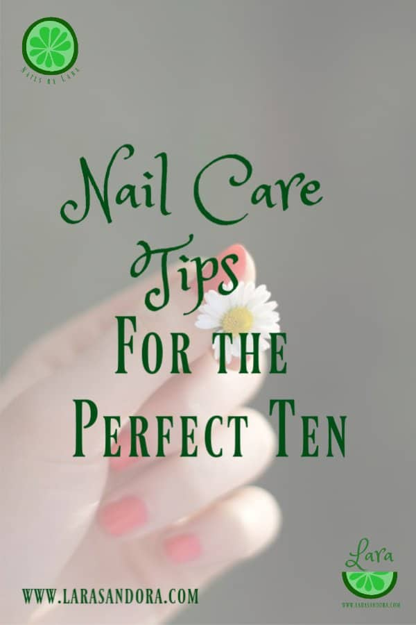 Nail Care Tips for the Perfect Ten