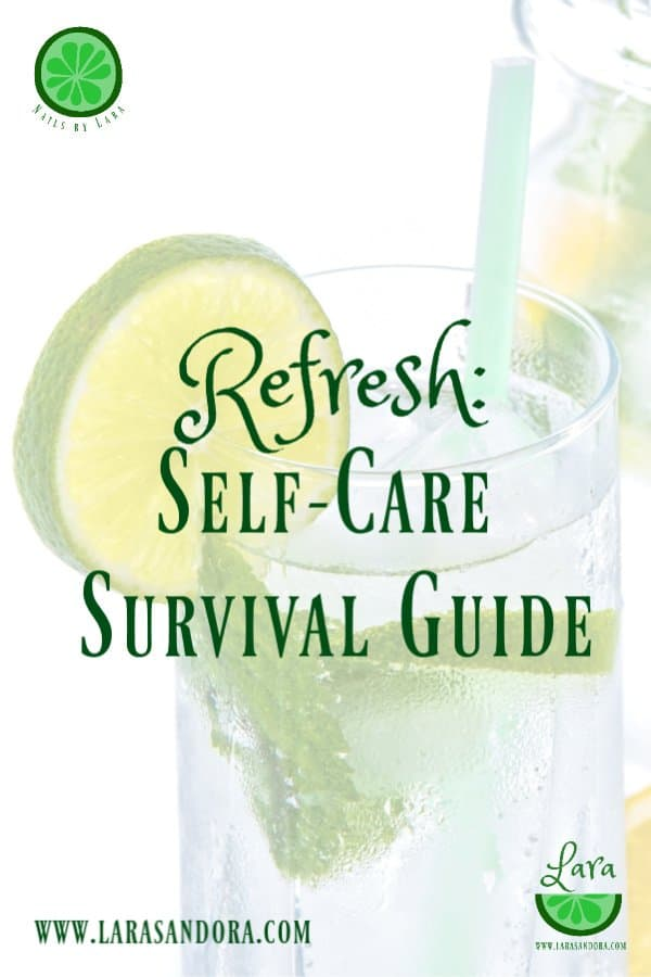 Refresh: Self-Care Survival Guide