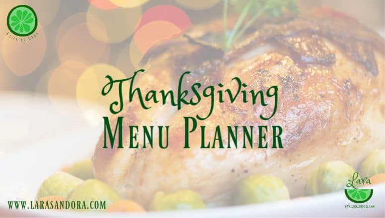 Your Thanksgiving Menu Planner:  Make Your Meal Memorable