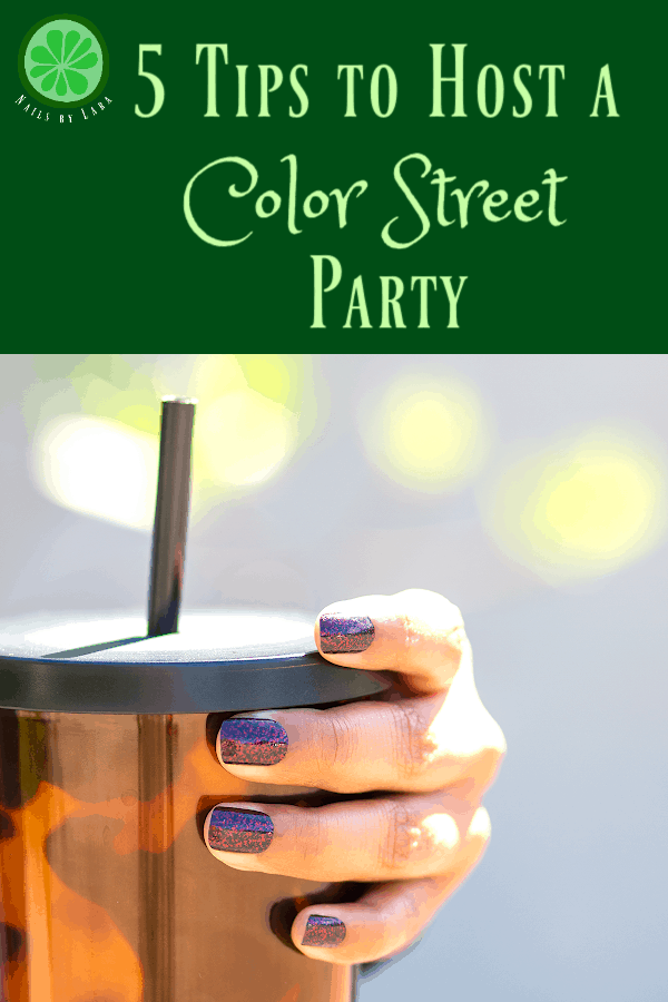 5 Tips to Host a Color Street Party