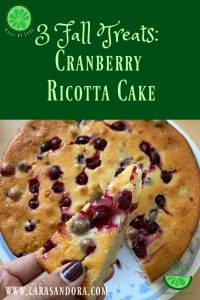 Fall Treat: Cranberry Ricotta Cake