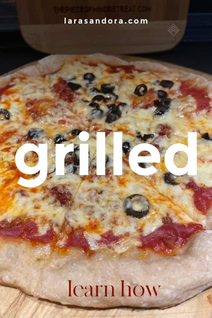 3 Reasons You Should Grill Your Pizza