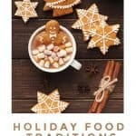 5 Holiday Food Traditions