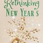 Rethinking New Years
