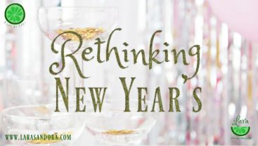 Rethinking New Years:  5 Ideas