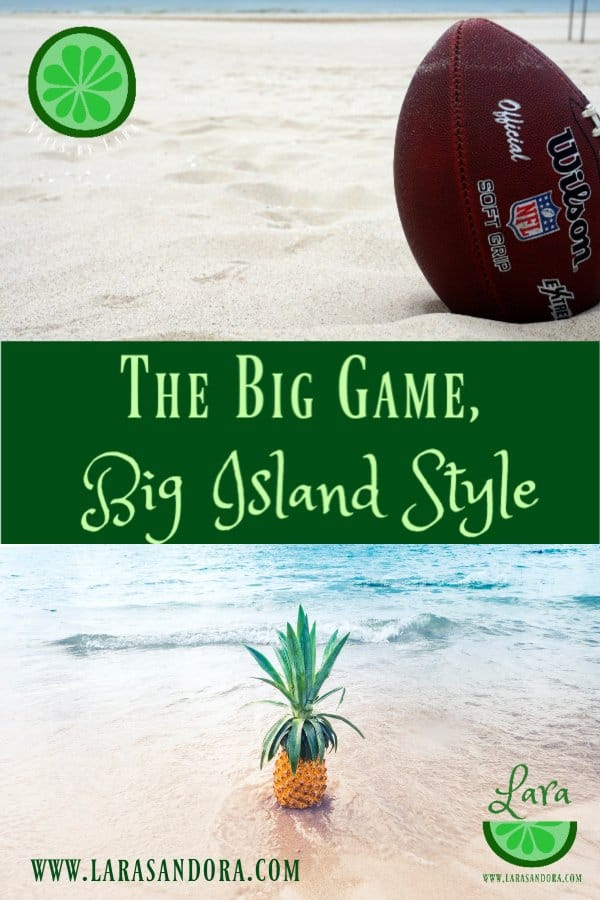 The Big Game, Big Island Style