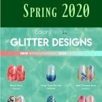 Color Street Spring 2020 Glitter Designs