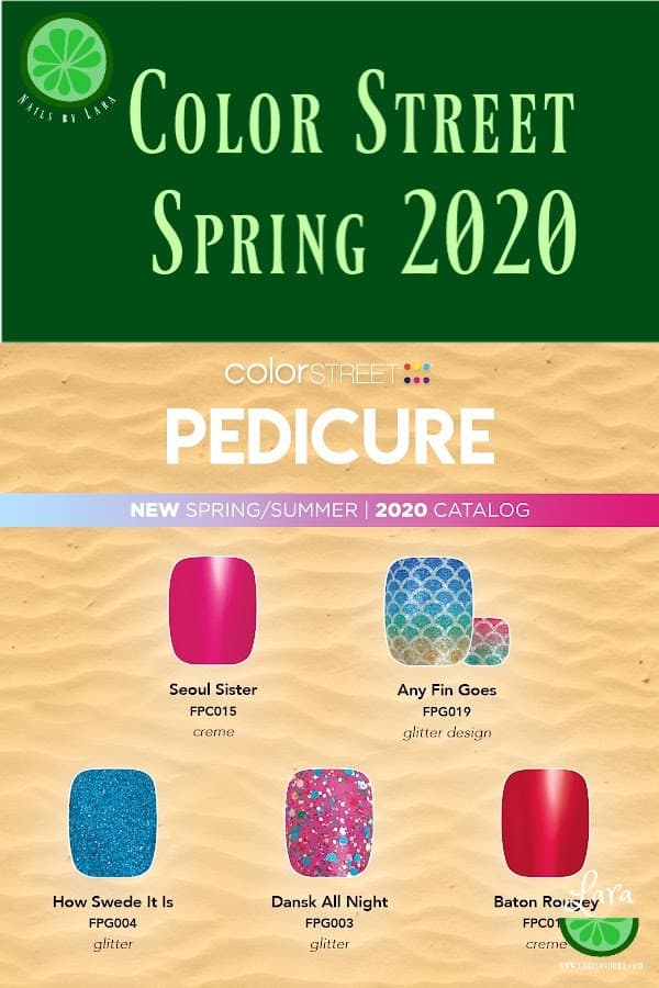 Color Street Spring 2020 Pedicures