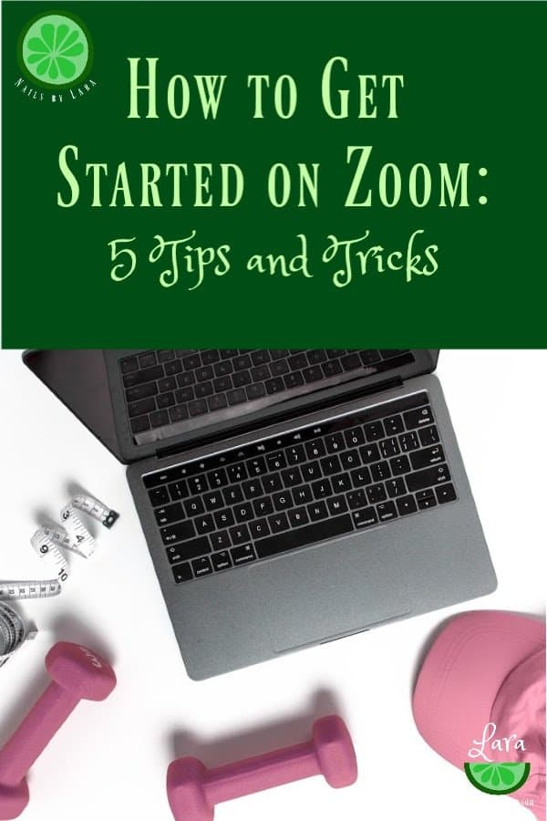 How to Get Started on Zoom: 5 Tips and Tricks