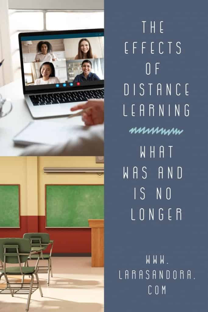 The Effects of Distance Learning: What Once Was and Is No Longer