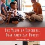 The Value of Teachers: Dear American People
