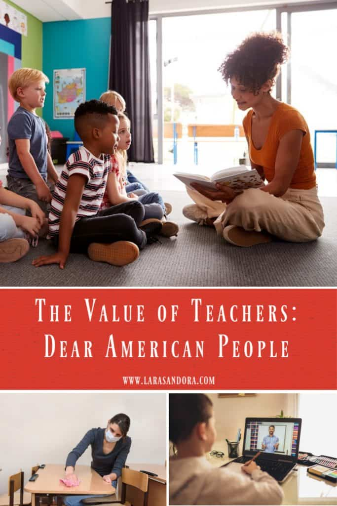 The Value of Teachers: Dear American People