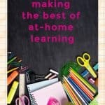 Making the Best of At-Home Learning