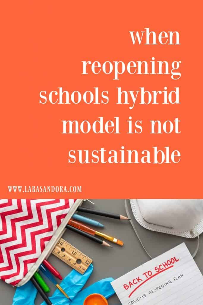 When Reopening Schools Hybrid Model is Not Sustainable