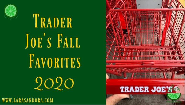 Trader Joe's Fall Favorites 2020:  Pumpkin Treats and More