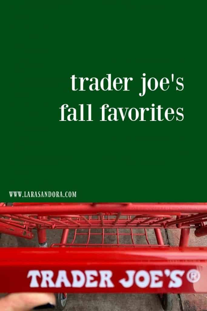 Trader Joe's Fall Favorites 2020