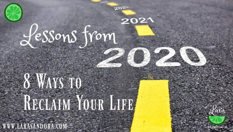 Lessons from 2020:  8 Ways to Reclaim your Life with an Abundance Mindset