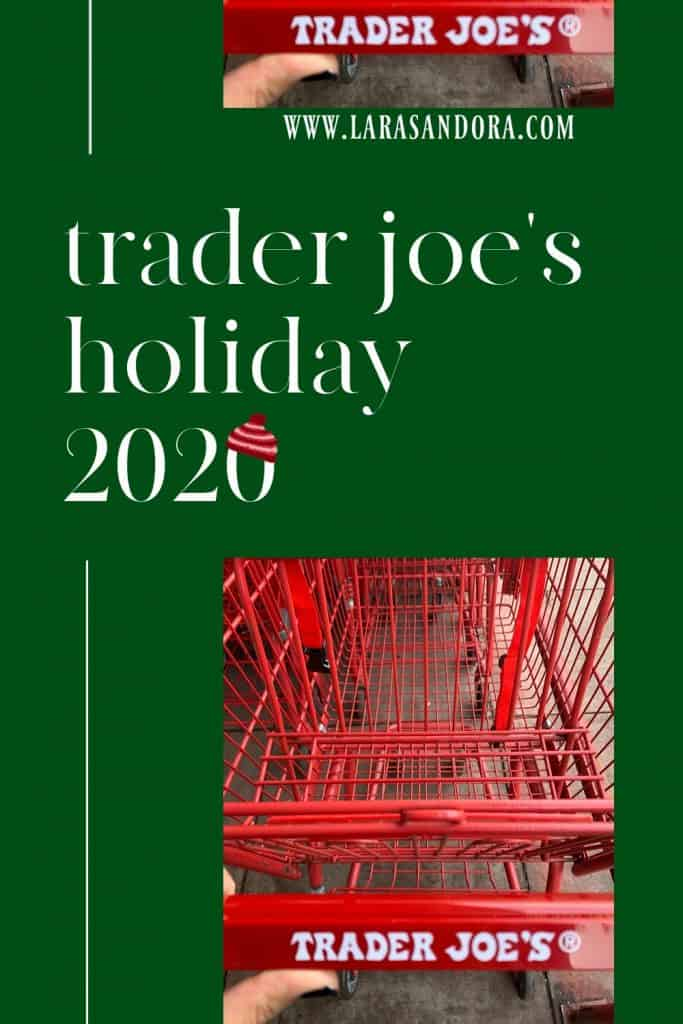 Trader Joe's Holiday Items: Your New Favorites