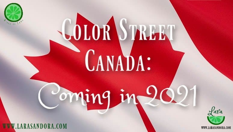 Color Street Canada is Coming in 2021
