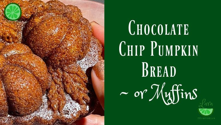 Best Chocolate Chip Pumpkin Bread – or Muffins