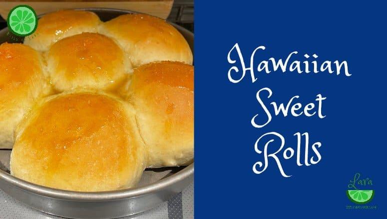 Hawaiian Sweet Rolls: Delicious, Low-Dairy Recipe