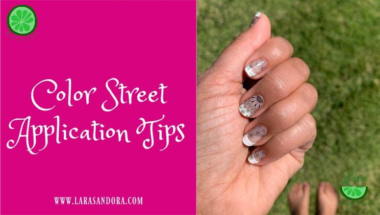Color Street Application Tips You Need To Know