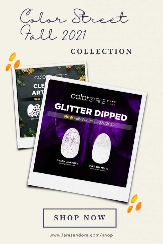 The Color Street Fall 2021 Collection: Glitter Dipped