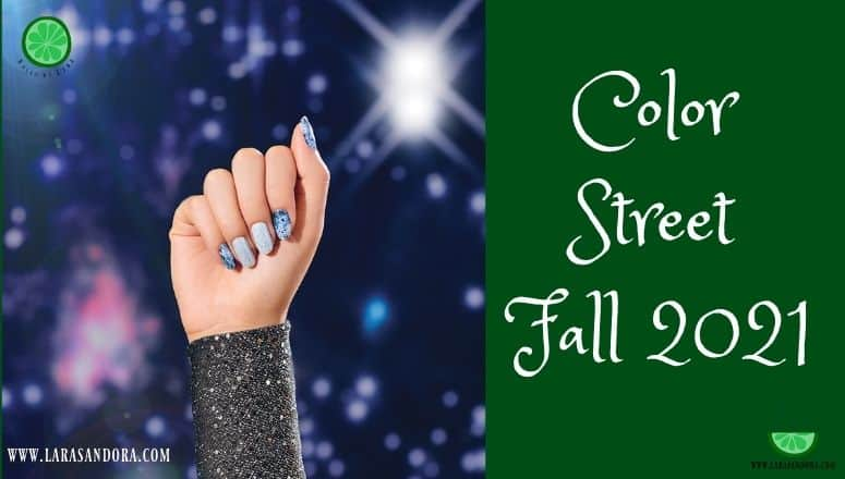 The Color Street Fall 2021 Collection