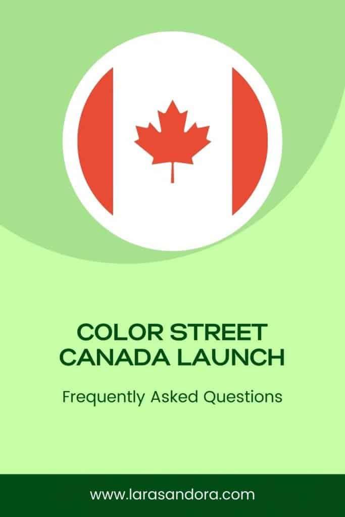 Color Street Canada Launch FAQ